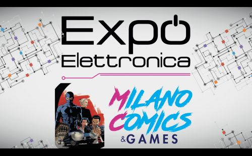 EXPO Elettronica e Milano Comics & Games