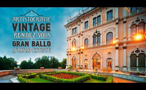 Gran Ballo Vintage D'Inizio Estate | ARTistocratic Rendez-Vous