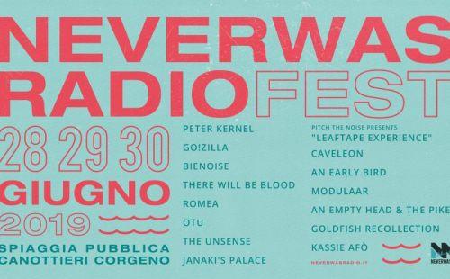 NeverWas Radio Fest 2019