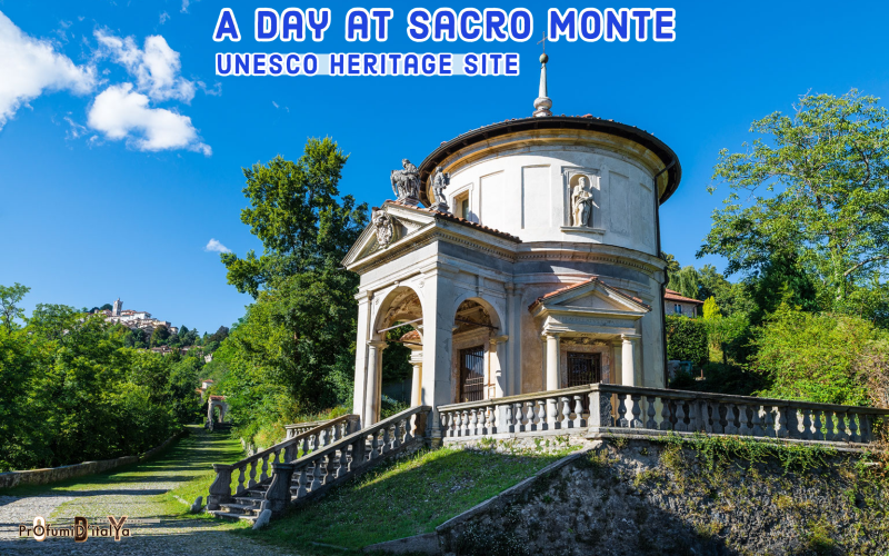 A day at the Sacro Monte:UNESCO World Heritage Site