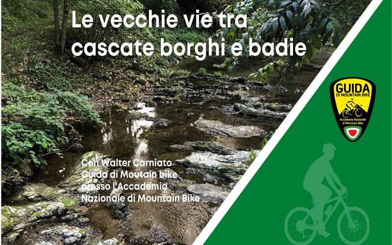 Le vecchie vie tra cascate, borghi e badie - da € 25