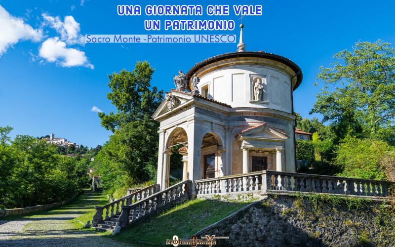 Una giornata che vale un patrimonio:Sacro Monte – Patrimonio UNESCO