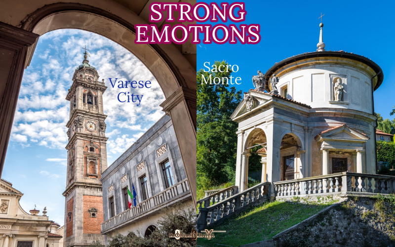 Strong Emotions: Varese city and Sacro Monte (UNESCO Heritage site)